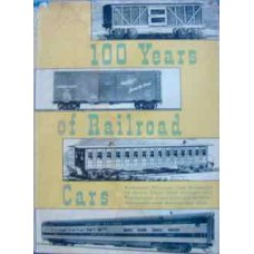 100 Years of Railroad Cars (Lucas)