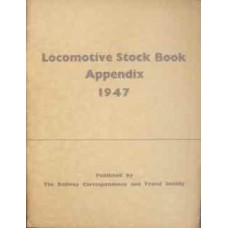 Locomotive Stock Book Appendix 1947 (RCTS)