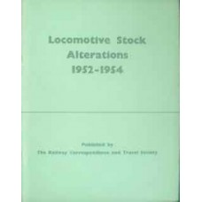 Locomotive Stock Alterations 1952-1954 (RCTS)