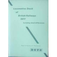 Locomotive Stock of British Railways 1977. Including detail differences (Wood)
