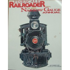 Finescale Railroader. The 2003 Narrow Gauge Annual