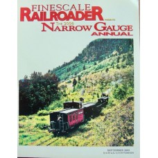 Finescale Railroader. The 2006 Narrow Gauge Annual