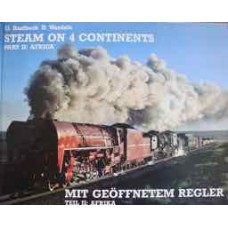 Steam On 4 Continents Part 2: Africa (Haslbeck)