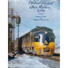 Chesapeake and Ohio Railway In Color Volume 3 (Plant)