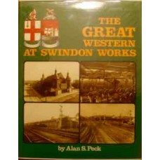 The Great Western at Swindon Works (Peck)