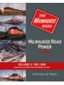 Milwaukee Road Power In Color Volume 3: 1961-1986 Electric Locomotives and Diesel Action (Timko)