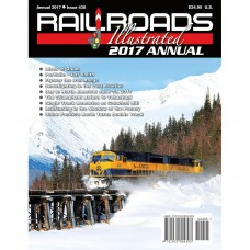 Railroads Illustrated Annual 2017