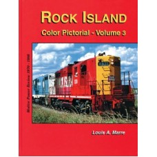 Rock Island Color Pictorial: Volume Three (The Final Decade)  (Marre)