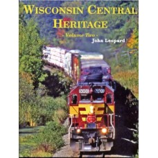Wisconsin Central Heritage: Volume Two (Leopard)