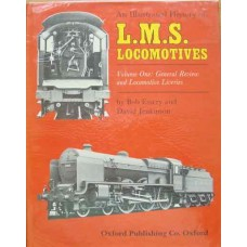 An Illustrated History of LMS Locomotives Volume 1: General Review and Locomotive Liveries  (Essery)
