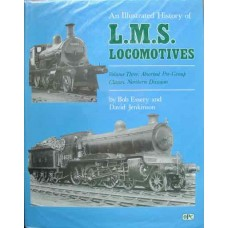 An Illustrated History of LMS Locomotives Volume 3: Absorbed Pre-Group Classes Northern Division  (Essery)