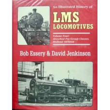 An Illustrated History of LMS Locomotives Volume 4: Absorbed Pre-Group Classes Midland Division  (Essery)
