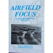 Airfield Focus 2: Bassingbourn Revisited (Hemmings)