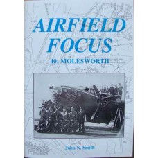 Airfield Focus 40: Molesworth (Smith)