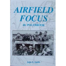 Airfield Focus 48: Polebrook (Smith)