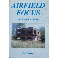 Airfield Focus 66: Kings Cliffe (Smith)