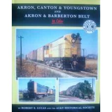 Akron, Canton & Youngstown and Akron & Barberton Belt In Color (Lucas)