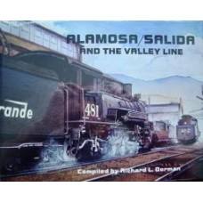 Alamosa/Salida And The Valley Line (Dorman)