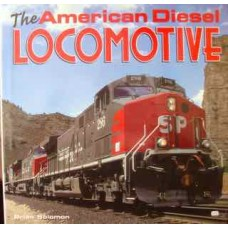 The American Diesel Locomotive (Solomon)