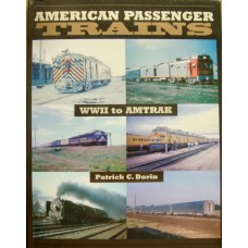 American Passenger Trains: WW2 to Amtrak (Dorin)
