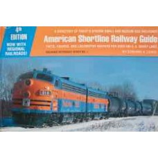 American Shortline Railway Guide. Facts Figures and Locomotive Rosters For Over 500 US Short Lines 1991 (Lewis)