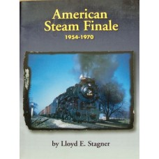 American Steam Finale 1954-1970 (Stagner)