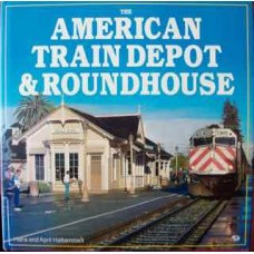 The American Train Depot & Roundhouse (Halberstadt)