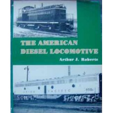 The American Diesel Locomotive (Roberts)
