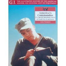 America's Commandos. US Special Operations Forces of World War II and Korea (Thompson)