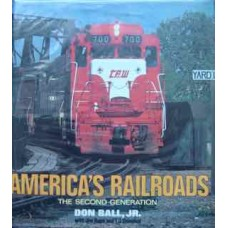 America's Railroads: The Second Generation (Ball)