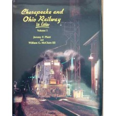 Chesapeake and Ohio Railway In Color Volume 1 (Plant)
