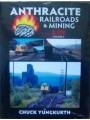 Anthracite Railroads & Mining In Color Volume 2 (Yungkurth)