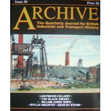 Archive: The Quarterly Journal for British Industrial and Transport History Issue 50