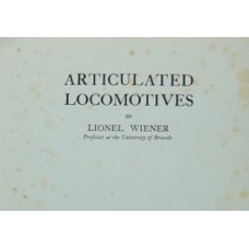 Articulated Locomotives (Wiener) 1st Edition