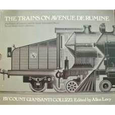 The Trains On Avenue De Rumine (Count Coluzzi)