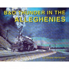 B&O Thunder In The Alleghenies (Mellander)