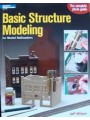 Basic Structure Modeling for Model Railroaders (Wilson)