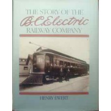 The Story Of The BC Electric Railway Company (Ewert)