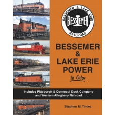 Bessemer & Lake Erie Power In Color (Timko)