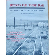 Beyond The Third Rail with Monte Ballough and His Camera (Osterwald)