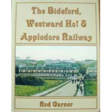 The Bideford, Westward Ho! & Appledore Railway (Garner)