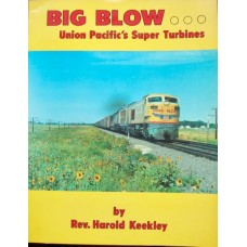 Big Blow...Union Pacific's Super Turbines (Keekley)