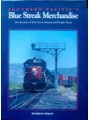 Southern Pacific's Blue Streak Merchandise (Frailey)