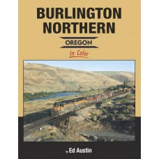 Burlington Northern - Oregon In Color (Austin)