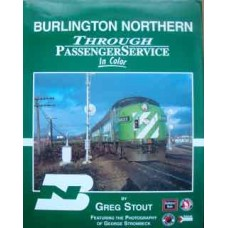 Burlington Northern Through Passenger Service In Color (Stout)