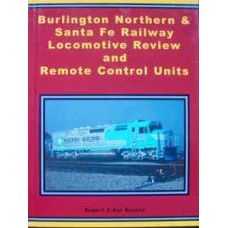 Burlington Northern & Santa Fe Railway Locomotive Review and Remote Control Units (Del Grosso)