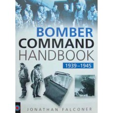 Bomber Command Handbook 1939-1945 (Falconer)