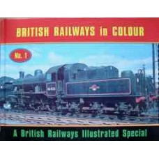 British Railways In Colour No.1