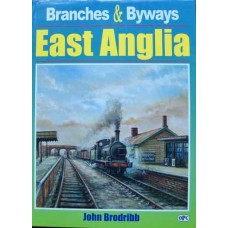 Branches & Byways: East Anglia (Brodribb)