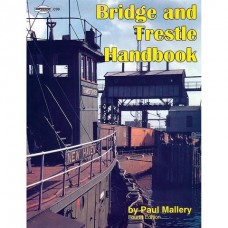 Bridge and Trestle Handbook, Fourth Edition (Mallery)